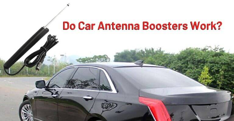 Do Car Antenna Boosters Work_