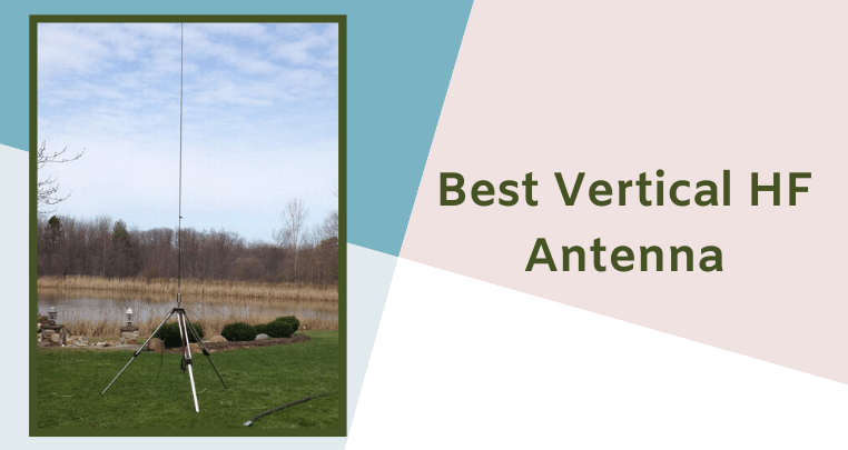 Best Vertical HF Antenna