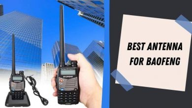 Best Antenna for Baofeng