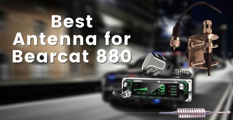 Best Antenna for Bearcat 880 (1)